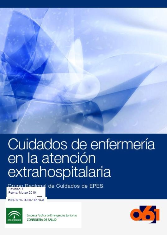 Manual de Cuidados de Enfermería en la Atención Extrahospitalaria (revisión 2019)