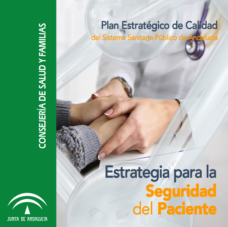 Estrategia para la Seguridad del Paciente de Andalucía (nueva versión, 2019)