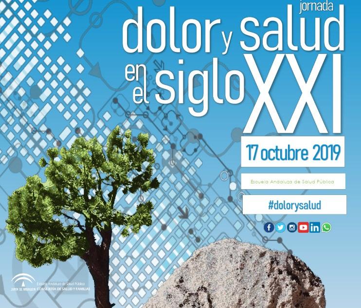 Jornada sobre el dolor y salud en el siglo XXI: Escuela Andaluza de Salud Pública (17 de octubre)