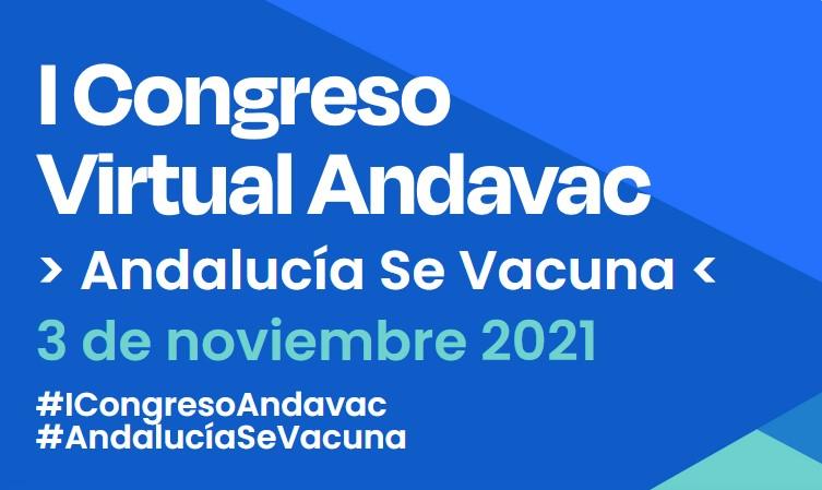 I Congreso virtual Andavac #AndalucíaSeVacuna – 3 de noviembre de 2021
