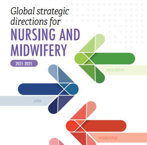 Reciente publicación de la OMS: Global strategic directions for nursing and midwiferey 2021-2025